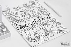 Free Coloring Page: Dream it. Do it. Get this hand-drawn and lettered coloring page at bydawnnicole.com!