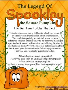 "Halloween Happenings: Now includes activities to go with the book ""The Legend Of Spookley The Square Pumpkin"" ~Unit includes games, activities & printables all relating to Halloween. ~Halloween Word & Book List ~Five Senses Printable ~Halloween Rhymes & Verbs ~Halloween Word Scramble & Web ~Writing Activities ~ABC Order Activities ~Venn Diagrams ~Word search & Maze ~ Many Graphic Organizers ~Math Ghost-It Games"
