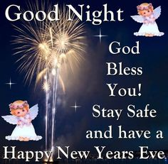 Good Night Everyone, Happy New Years Eve, God Bless You! Good Night Everyone, Good Night Friends, Good Night Quotes, New Years Eve Quotes, Quotes About New Year, Year Quotes, Happy New Year 2016, Happy New Years Eve, Good Night Image