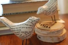 Bird statuettes from Hobby Lobby covered in book pages.  A simple, beautiful project.