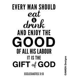 Ecclesiastes 313. Enjoy the good of your labour. by AmenPrintables