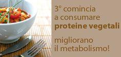 Scegli sempre proteine vegetali, aiutano il tuo metabolismo e digerisci facilmente!