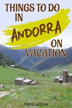 Pin it! Traveling to Andorra and wondering what to do on your Andorra vacation? Need Andorra travel Travel Tips For Europe, Europe On A Budget, Travel Around Europe, Europe Destinations, Andorra Ski Resorts, Visit Andorra, Barcelona Day Trips, Summer Fall, Spring