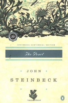 The Pearl (Centennial Edition) by John Steinbeck. $10.40. Reading level: Ages 18 and up. Publisher: Penguin Books (January 8, 2002). Author: John Steinbeck. Publication: January 8, 2002. Save 20% Off!