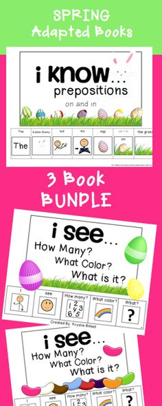 Spring/ Easter Adapted Book BUNDLE   3 Fun, Interactive Books Included. Practice attributes, and prepositions with these fun books!  Small group lesson, speech therapy