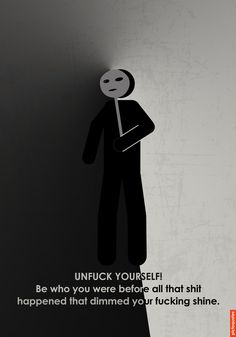 Daily new illustrated quotes. Just follow this board.  #pictoquotes #unfuckyourself