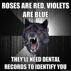 hahaha insanity wolf