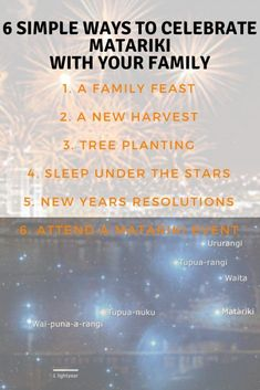 6 simple ways to celebrate Matariki the Maori New Year with your family. There are lots of ways you can celebrate Matariki with your family, and in doing so, start your own family traditions. Here's some ideas to get you started. Maori Art, Sleeping Under The Stars, Early Childhood Education, Family Traditions, Your Family, Beautiful Children, Trees To Plant, Simple Way, How To Get