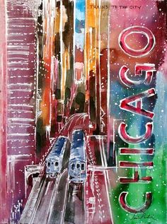 """Trains To The City-Downtown"" is a grand and colorful watercolor on canvasBy aritst, Jack Puhl. Chicago Art Galleries, Chicago Poster, Watercolor Canvas, Good Ol, Color Splash, Illustrators, Trains, Places To Go, Art Gallery"