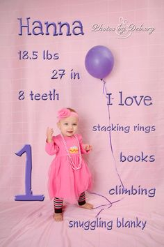 Cute 1st birthday photo picture idea.  write childs information right on the photo using photoshop or photoshop elements.