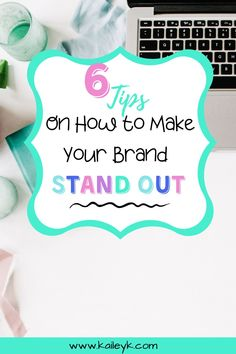 Your branding has to attract your audience in one second. Otherwise, they're clicking on to the next business. Check out these 6 tips on how to make your brand stand out - from brand colors, fonts, and creating your logo! #brandingtips #brandstrategy #buildyourbrand #branding #brandingbusiness