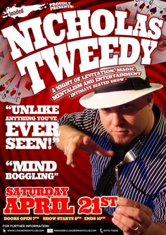 Promotional poster for magician at Loaded Nightclub, featuring self-proclaimed 'reality bender' Nicholas Tweedy.