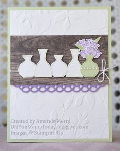 Did You Stamp Today?: Varied Vase Line Up - Stampin' Up! Varied Vases