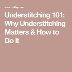 Understitching 101: Why Understitching Matters & How to Do It