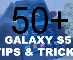Samsung Galaxy S5 Tips  Tricks