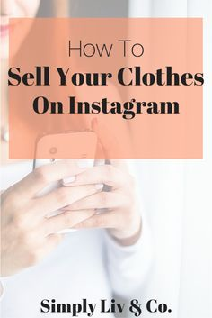 Whether you're creating a capsule wardrobe or just want to pare down your cu Selling On Instagram, Instagram Shop, Instagram Tips, How To Sell Clothes, Clothes For Sale, Instagram Names, Instagram Outfits, Resale Clothing, Kids Clothing