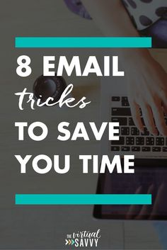 8 Email Marketing Tips and Tricks to Save You Time. Email marketing is one of the key ingredients to a successful online business. Improve productivity and your sales funnel with these tricks. #virtualassistant #business