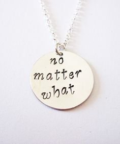 no matter what necklace best friend gift hand by RobertaValle