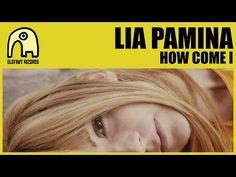 "LIA PAMINA ""How Come I"" [English Version] Video-Clip, Sep 2014, Directed By Laboratorio de Band à Part #ElefantRecords #Video-Clips"