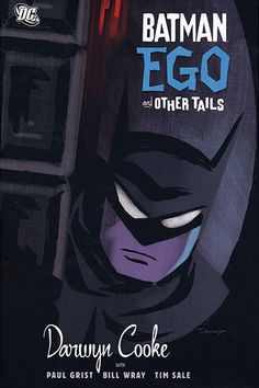 Batman: ego and other tales/ Darwyn Cooke