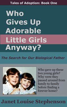 Who Gives Up Adorable Little Girls Anyway? -- a touching story of adoption