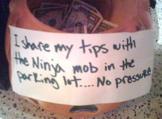 Ninja Mob Extortion Tip Jar