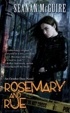 Audiobook Review: Rosemary and Rue by Seanan McGuire | Bookshelf Fantasies