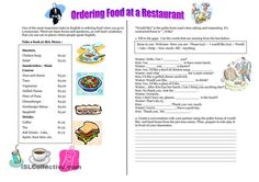 This worksheet features a reading exercise, a fill in the blanks activity and a writing activity based on the conversation from the restaurant menu. Furthermore, feel free to use this worksheet as you desire since you can evaluate whether writing or speaking skills. - ESL worksheets