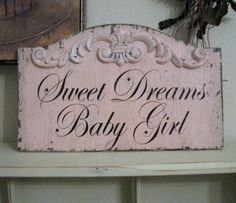 SWEET DREAMS Baby Girl Pink Shabby Custom by thebackporchshoppe. $34.95, via Etsy.