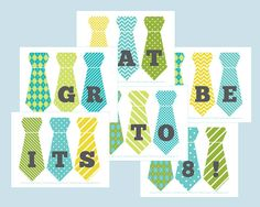 This is a PRINTABLE Great to be 8 banner. The bright turquoise, green and yellow tie designs are perfect for your little guys baptism