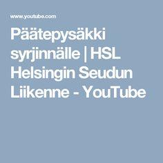 Päätepysäkki syrjinnälle | HSL Helsingin Seudun Liikenne - YouTube