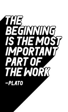 The beginning is the most important part of the work word art print poster black white motivational quote inspirational words of wisdom motivationmonday Scandinavian fashionista fitness inspiration motivation typography home decor