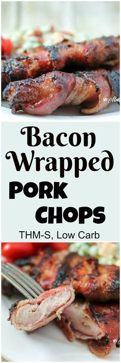 Bacon Wrapped Pork Chops (Keto, Low Carb) - When it comes to taste, it doesn't get much better than this!