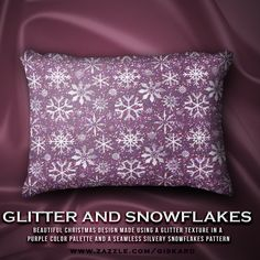 """GLITTER AND SNOWFLAKES... """"Beautiful christmas design made using a glitter texture in a purple color palette and a seamless silvery snowflakes pattern""""... #christmas, #xmas, #christmassy, #holidays, #winter, #santa, #glitter, #glow, #glimmering, #snow, #snowflakes, #accent, #cushion #pillow #homeaccents #decorativepillow #decorative #zazzle #zazzler #zazzleshop #digitalartcreations"""