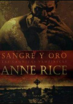 Sangre y oro de Anne Rice