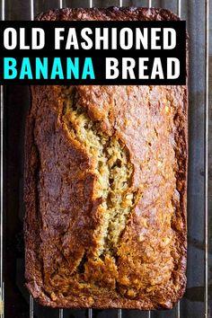 Delicious, Moist, Old fashioned banana bread recipe, Grandmother Recipe, Good healthy recipe Recipes For Old Bananas, Healthy Banana Recipes, Easy Bread Recipes, Banana Bread Recipes, Overripe Banana Recipes, Best Banana Bread Recipe 4 Bananas, Banana Bread Recipe With Butter, Best Gluten Free Banana Bread Recipe, Grandma's Banana Bread Recipe