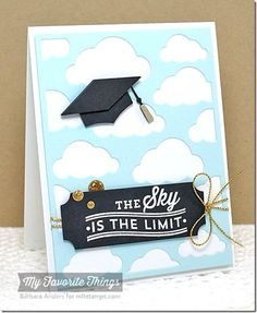 Sky is the Limit Card by Barbara Anders featuring Laina Lamb Design Happy Graduation stamp set and Graduation Accents Die-namics #mftstamps
