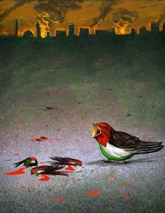 Even the birds of Palestine cry for their lost.