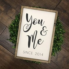 You and Me Sign Established Date Sign Farmhouse Style You And Me Sign, You And I, Couple Presents, Couple Gifts, Wedding Anniversary Gifts, Happy Anniversary, Anniversary Ideas, Drink Bar, Wedding Cards