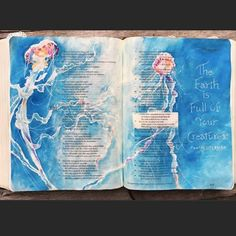 Psalm 104:24-25. The sea is teeming with His creatures! What fun God must have had creating all of the animals. And with a sense of humor!! Www.gracefulpalette.blogspot.com #jellyfish #illustratedfaithcommunity #scripture #blessed #biblestudy #artisticjournaling #psalm104