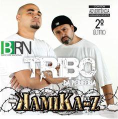 Tribo da Periferia 2° Ultimo Kamika-Z 2013 Download - BAIXE RAP NACIONAL
