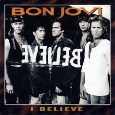 Bon Jovi - I Believe.