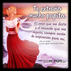 Missing Daddy, Rip Daddy, Miss You Dad, I Miss U, Papa Quotes, Number Quotes, Spanish Prayers, Phone Wallpapers Tumblr, Condolences