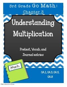 Go Math! grade Chapter 3 Resource Kit: Vocab cards, Pretest, and Journal entries! Assess students in a fun way! Math Multiplication, Maths, 4th Grade Frolics, Student Teaching, Teaching Ideas, Go Math, Third Grade Math, Vocabulary Cards, Common Core Standards