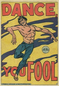 'Dance You Fool!', by Don Heck, funny vintage Comics, pop art. Illustration.