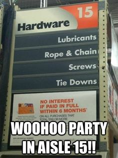 My new hangout....aisle 15. Way to go Home Depot!!!