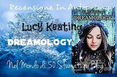 """Recensione in anteprima """"Dreamology"""" di Lucy Keating, un romanzo che è stato tradotto in ben 13 paesi, un successo del passaparola. @newtoncompton"""