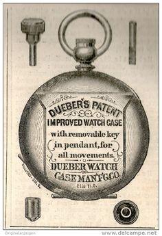 Original-Werbung/Inserat/ Anzeige 1875 - DUEBER'S PATENT IMPROVED WATCH-CASE (UHRENGEHÄUSE)- ca. 90 X 60 mm