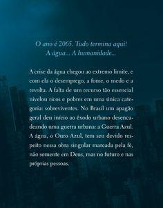 Êxodo - A Saga do Ouro Azul: Surge mais uma nova distopia que promete ser um sucesso. A guera pela água começou...