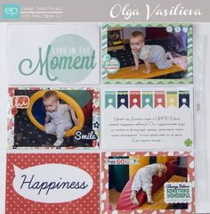 Live in the Moment Photo Freedom Layout using Happy Go Lucky Collection. #echoparkpaper